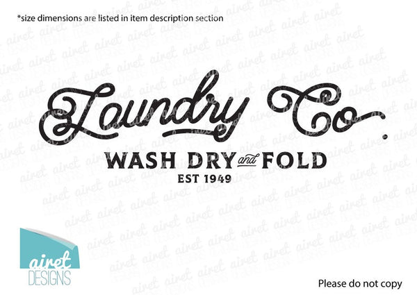 Laundry Co - Wash Dry & Fold, Est. 1949 - Vinyl Decal Wall Art Decor Sticker - Laundry Room Wall Decal Sign v2