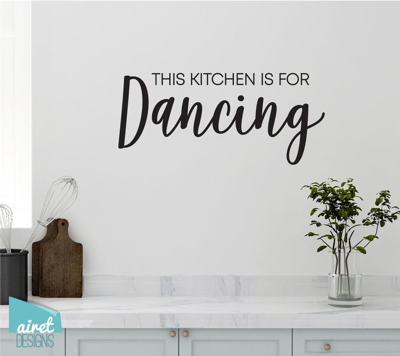 This Kitchen is for Dancing - Vinyl Decal Wall Art Decor Sticker - Funny Fun Kitchen Sign Lettering