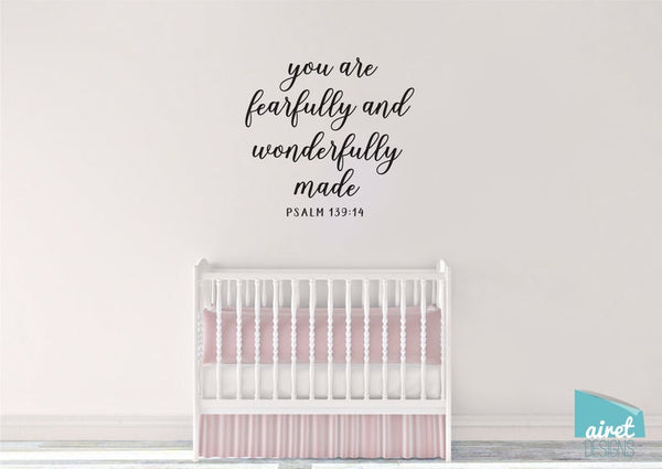 You are Fearfully and Wonderfully Made - Psalm 139:14 - Scripture Bible Verse Vinyl Decal Wall Art Decor Sticker - Baby Child Nursery Room v3