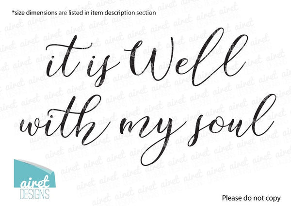 it Is Well With My Soul - Vinyl Decal Wall Art Decor Sticker - Religious Scripture Christian Hymn Lyrics v2