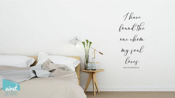 I Have Found The One Whom My Soul Loves - Vinyl Decal Wall Art Decor Sticker Calligraphy Couple Wedding Bible Religious Home Sign Sticker