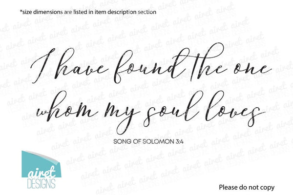 I Have Found The One Whom My Soul Loves - Vinyl Decal Wall Art Decor Sticker Calligraphy Couple Wedding Bible Religious Home Sign Sticker v2