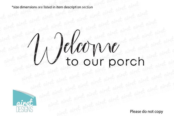 Welcome to our Porch - Vinyl Decal Wall Decor Sticker DIY Wood Sign Lettering Home Sticker