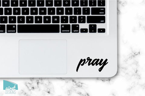 Pray - Vinyl Decal - Religious Sticker for Laptop Car Window Tablet iPhone Cell Phone Case Tumbler