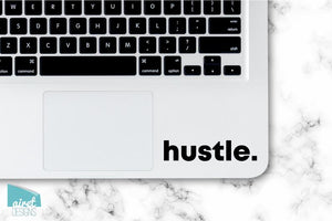 Hustle. - Motivational Quote Work Boss Inspiring Success Goals Sticker for Laptop Car Window Tablet iPhone Phone Case Tumbler