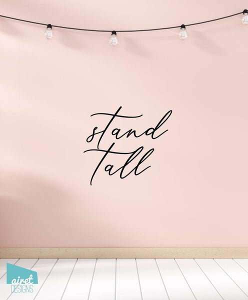 Stand Tall - Vinyl Decal Wall Art Home Decor Sticker - Flamingo Quote Girl Baby Nursery Kid Child Tween Room Decoration v2