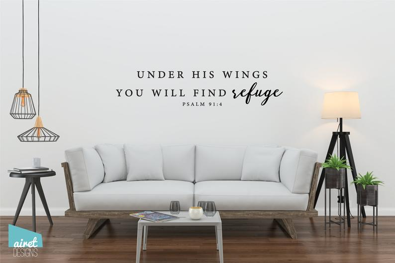 Under His Wings You Will Find Refuge - Psalm 91 4 - Vinyl Decal Scripture Bible Verse Passage Religious Wall Decor Sticker Sign Sticker