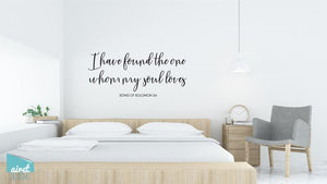 I Have Found The One Whom My Soul Loves - Vinyl Decal Wall Art Decor Sticker Calligraphy Couple Wedding Bible Religious Home Sign Sticker v4