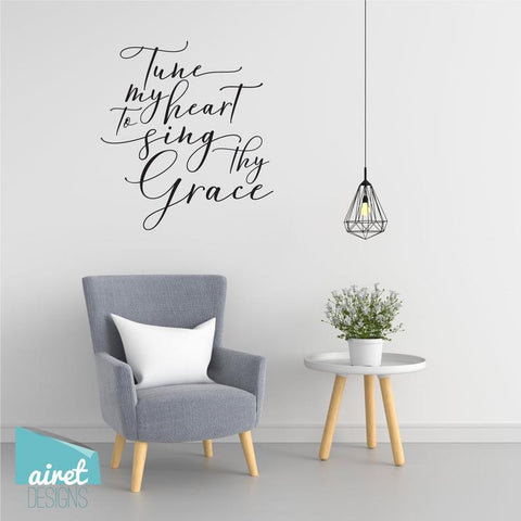 Tune my Heart to Sing Thy Grace - Vinyl Decal Come Thou Fount Song lyric Hymn Religious Christian Wall Decor Sticker Home Sign Sticker v2