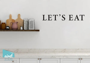 Let's Eat - Vinyl Decal Wall Decor Sticker Kitchen Dining DIY Wood Sign Lettering Home Sticker