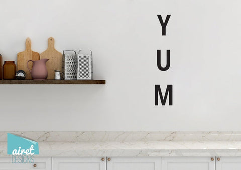 Yum (Vertical) - Vinyl Decal Wall Art Decor Sticker - Home Decor Kitchen Dining Area House Oven Fridge Sink Fun Cooking Bar Table Simple Kitchen Decor v2a