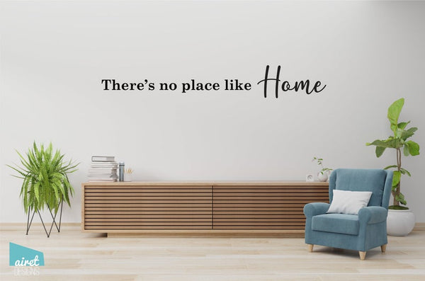 There's No Place Like Home - Vinyl Decal Wall Art Decor Sticker - Entry Porch Decal Sign Decor v3