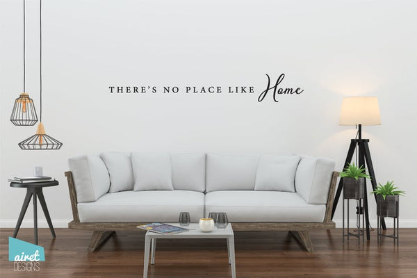 There's No Place Like Home - Vinyl Decal Wall Art Decor Sticker - Entry Porch Decal Sign Decor v2