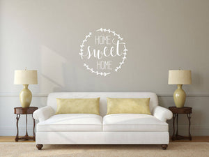 Home Sweet Home - Vinyl Decal Wall Art Decor Sticker - Home Decor House Living Area House Warming Welcome Family v5