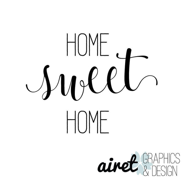 Home Sweet Home - Vinyl Decal Wall Art Decor Sticker - Home Decor House Living Area House Warming Welcome Family