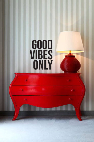 Good Vibes Only - Vinyl Decal Wall Art Decor Sticker - Home Decor House Living Children Welcome Family Entry Hall Outdoor Dining Kitchen v3