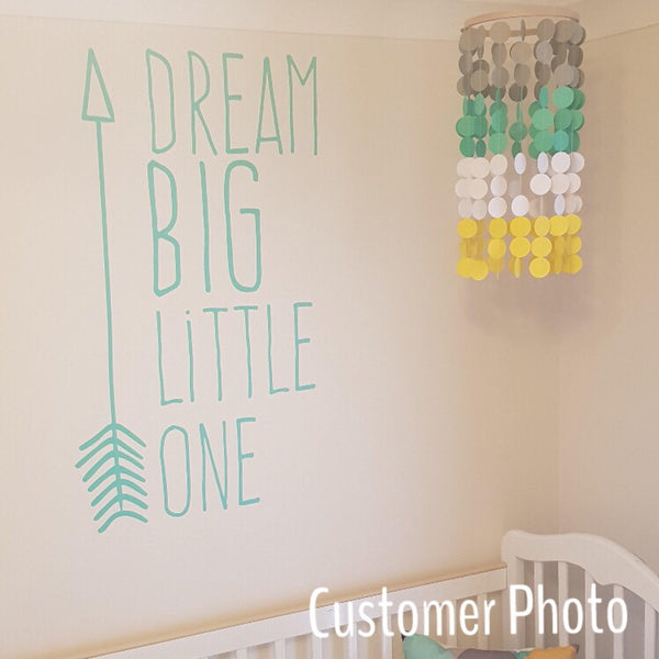 Dream Big Little One - With Arrow - Vinyl Decal Wall Art Decor for Nursery Children Babies - v4