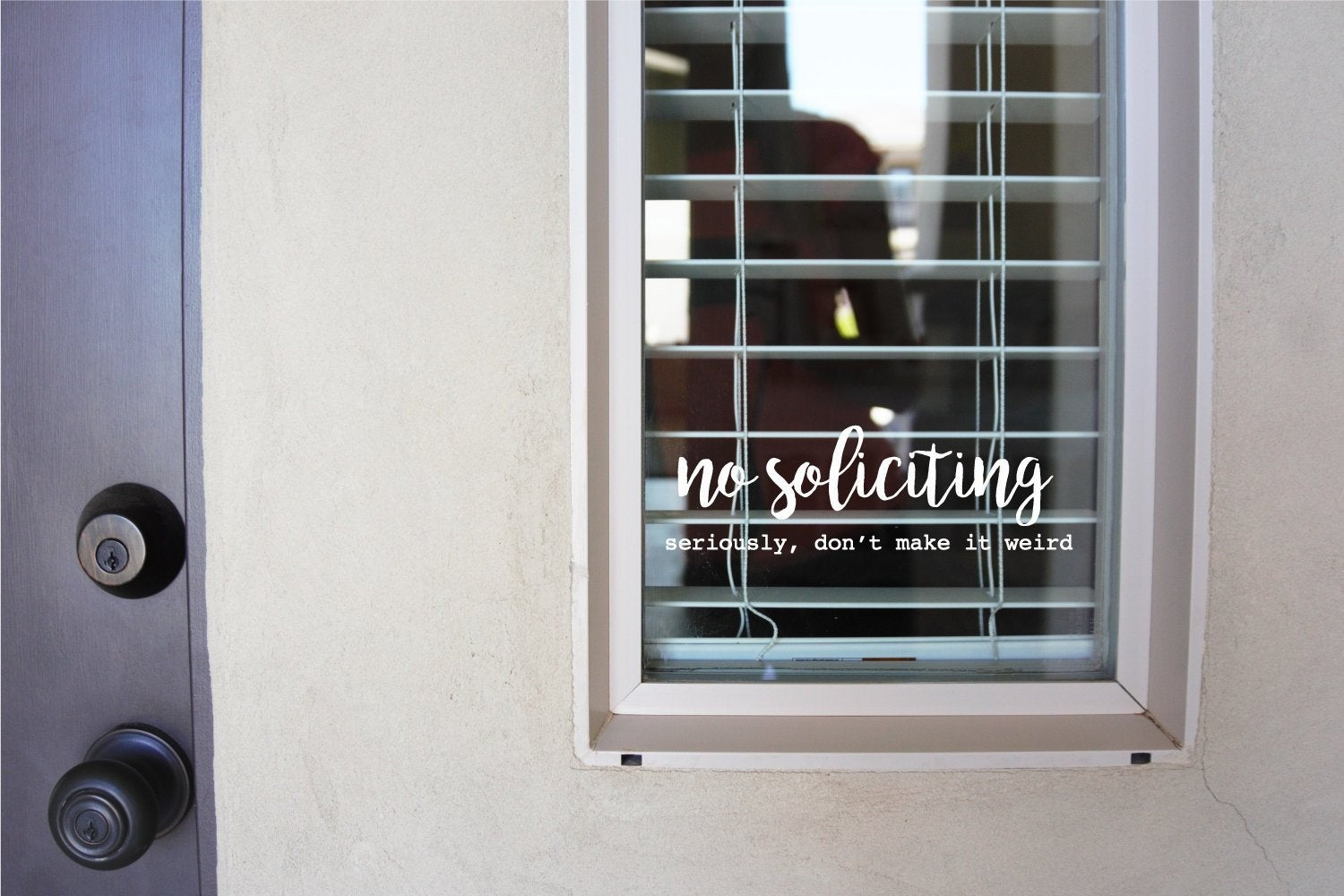 No Soliciting - Seriously, Don't Make It Weird. Vinyl Decal Sticker No Solicitation Sign