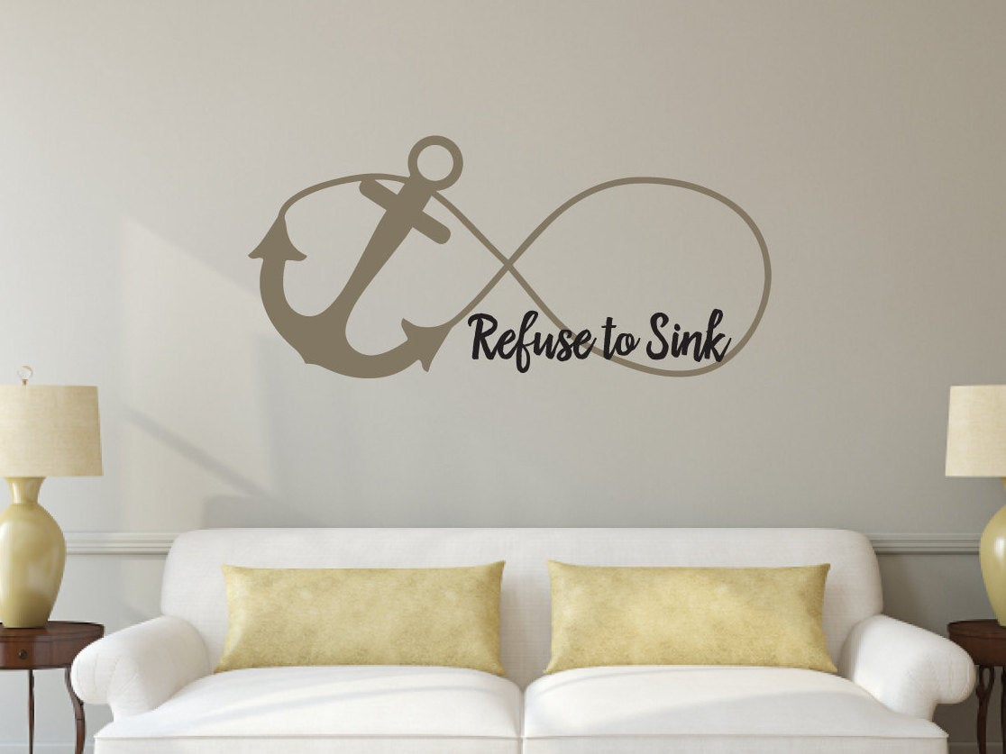 Refuse to Sink Anchor Infinity - Vinyl Wall Art Decal - Christian Religious