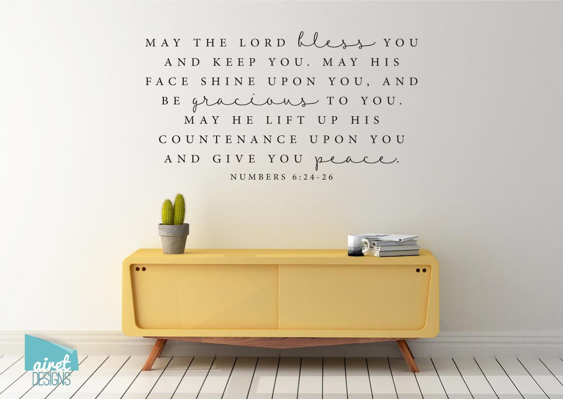 May the Lord Bless You and Keep You..... - Numbers 6:24-26 - Vinyl Decal Wall Art Decor Sticker - Religious Scripture Christian Bible Verse v4