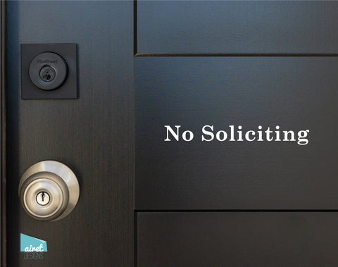No Soliciting - Vinyl Decal Sticker Sign v3