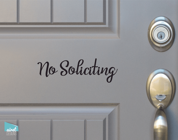 No Soliciting - Script Vinyl Decal Sticker Sign v3