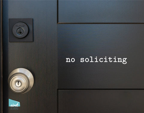 No Soliciting - Vinyl Decal Sticker Sign