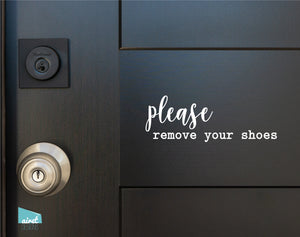 Please remove your shoes - Vinyl Decal Sticker Sign v2