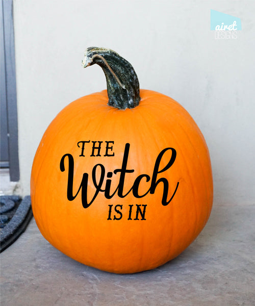 The Witch Is In - Happy Halloween Fall Autumn Decor Pumpkin Decal Vinyl Sticker MATTE