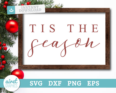 Tis The Season - Digital Cut File Download SVG EPS DXF PNG