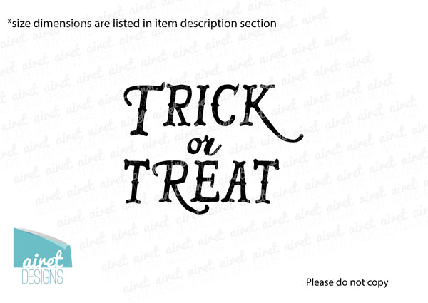 Trick Or Treat - Happy Halloween Fall Autumn Decor Pumpkin Decal Vinyl Sticker MATTE or GLOSS