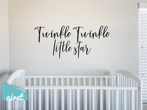 Twinkle Twinkle Little Star - Vinyl Decal Children's Playroom Room Toddler Babies Wall Decor Sticker Sign v4