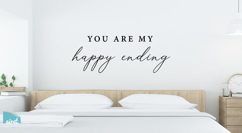 You are My Happy Ending - Vinyl Decal Couple Wedding Home Wall Decor Sticker Sign