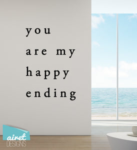 You are My Happy Ending - Vinyl Decal Couple Wedding Home Wall Decor Sticker Sign v3