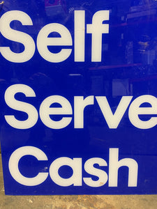 Self Serve Cash sign