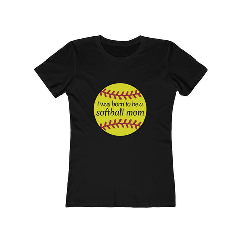 Born to be a softball mom