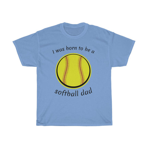 Image of Born to be a softball dad