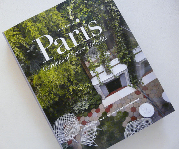 Paris Gardens of Secret Delights by Zahid Sardar - Lily Charleston