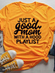 Just a Good Mom Letter T-shirt