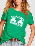Shake Your Shamrocks St Patricks Day T-shirt