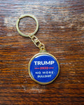Trump 2020 No More Bullshit Key Chain