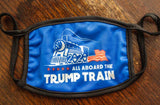 All Aboard the Trump Train Fabric Face Mask