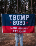 Trump 2020 Make America Liberals Cry Again Flag.  Measures 3' x 5', made of durable nylon.  This flag is double-sided.
