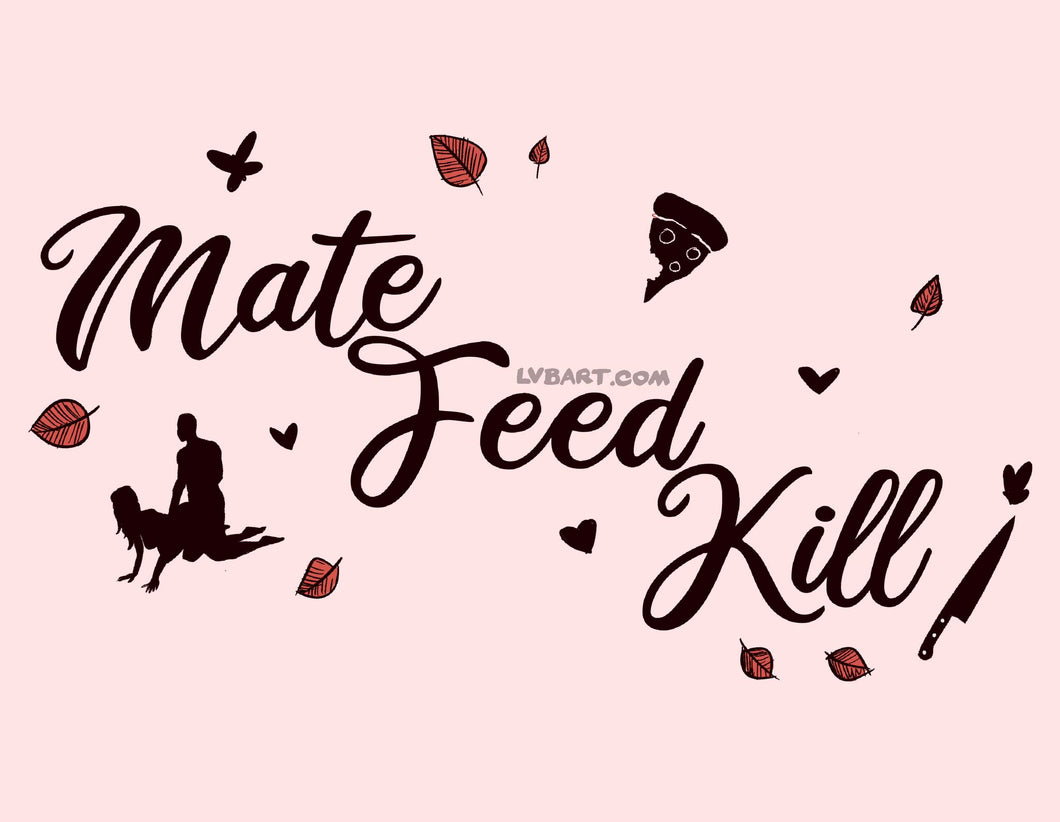 Mate, Feed, Kill Fine Art Print