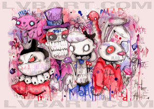 We're All Mad Here Fine Art Print