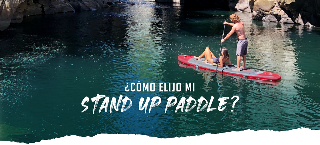 Cómo elijo mi SUP / Stand up paddle / Kano Outdoors / Cual es el SUP ideal para mi