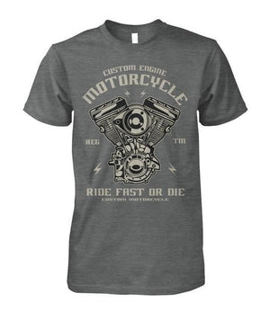 brandnewer - Biker Custom Engine Motorcycle Ride Fast or Die Unisex T-shirt
