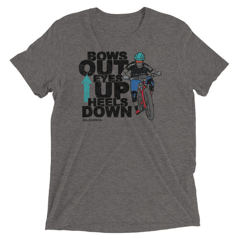 Bows Out Eyes Up Heels Down (Black Font)