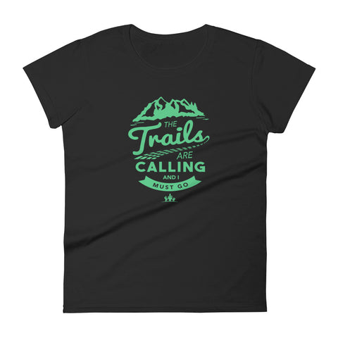 The Trails Are Calling Women's short sleeve t-shirt