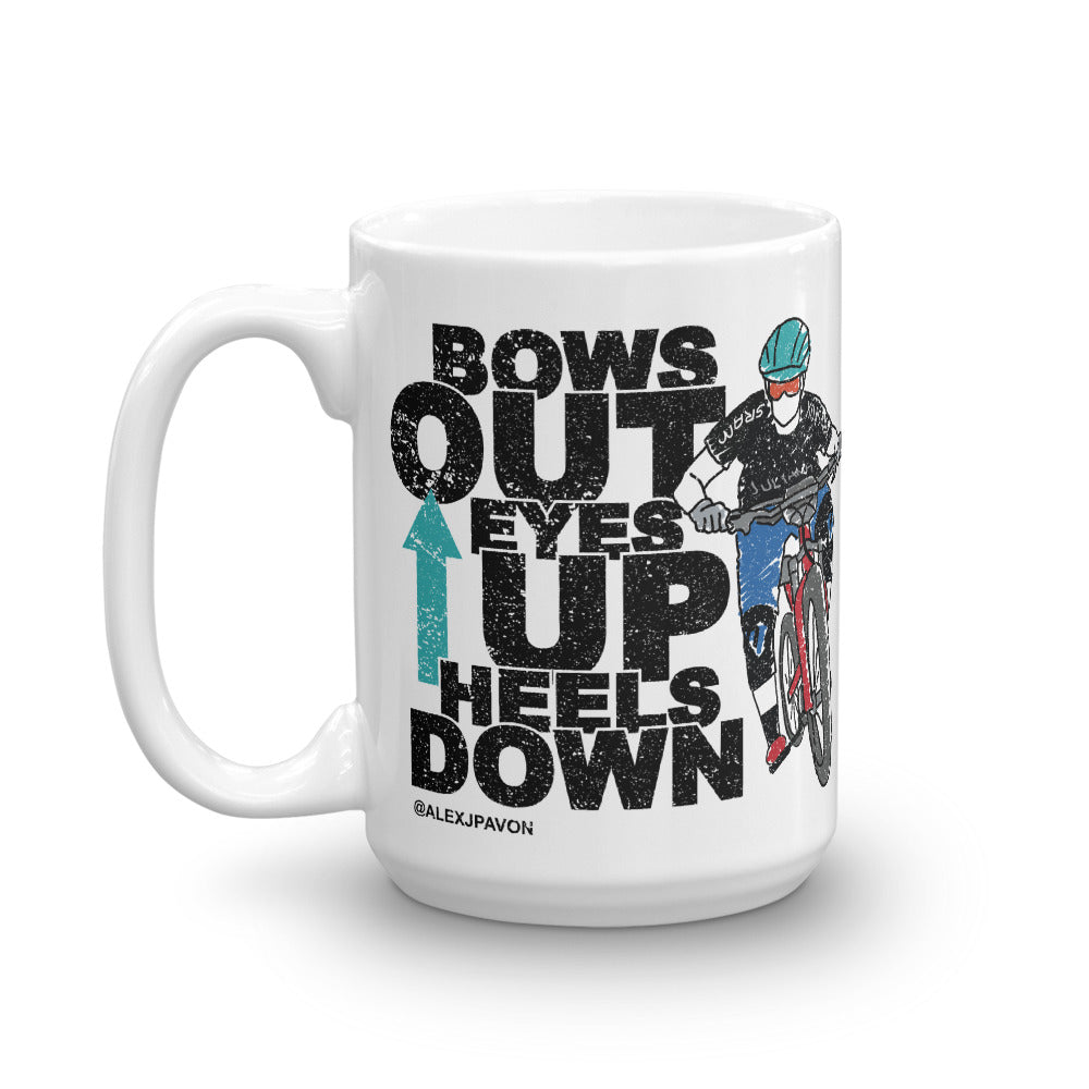 Bows Out Eyes Up Heels Down Mug